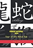Chinese Astrology 2020: Year of the Metal Rat (2020 Horoscopes)