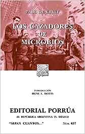 Los Cazadores De Microbios (Spanish Edition): Amazon.es