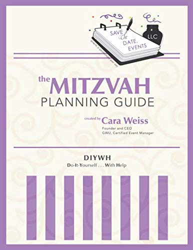 The Mitzvah Planning Guide: Do-It-Yourself-With-Help Bar and Bat Mitzvah Planning -