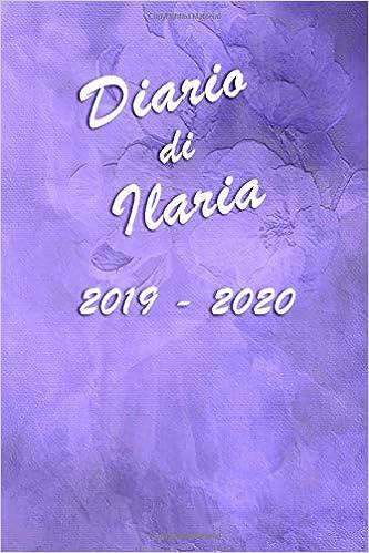 Agenda Scuola 2019 - 2020 - Ilaria: Mensile - Settimanale ...