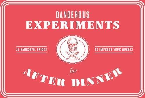 Peligroso experimentos para después de la cena: 21Daredevil trucos para impresionar a tus invitados