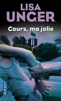 Cours, ma jolie par Unger