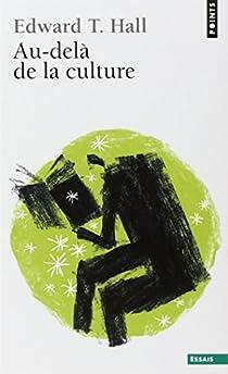 Au-delà de la culture par Twitchell Hall