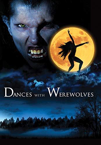 Dances With Werewolves -