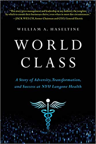 World Class: A Story of Adversity, Transformation, and Success at