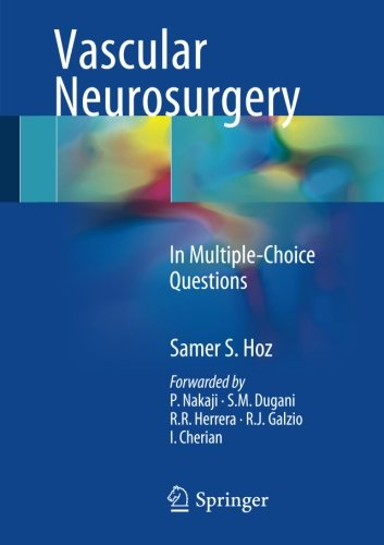 Vascular Neurosurgery: In Multiple-Choice Questions