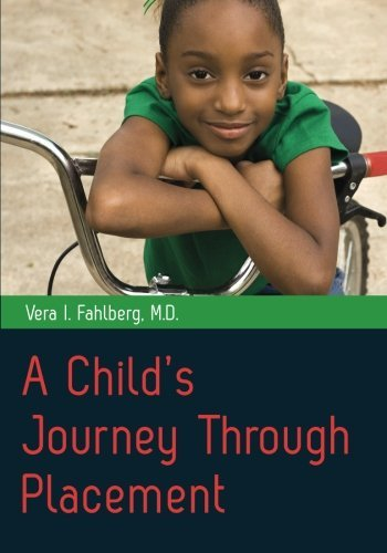 A Child's Journey Through Placement by Vera I Fahlberg (2012-02-15)