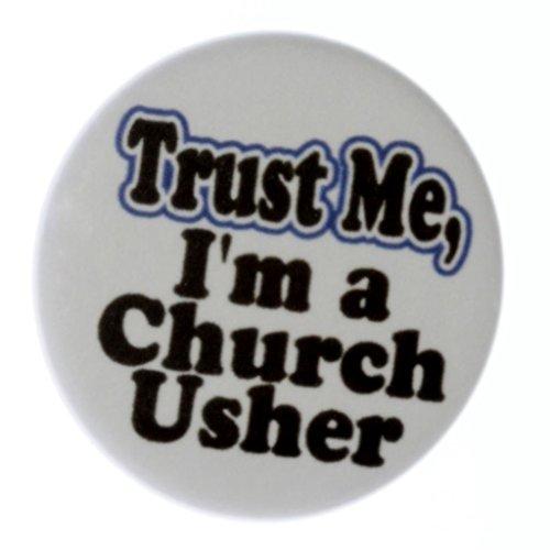 A&T Designs Unisex - Trust Me - I'm a Church Usher 1.25
