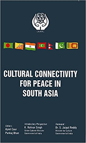 Buy Cultural Connectivity for Peace in South Asia