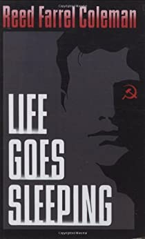 Life Goes Sleeping by [Reed Farrel Coleman]