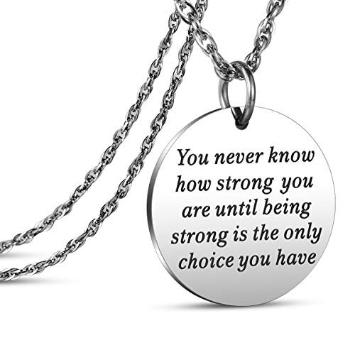 JanToDec Jewelry You Never Know How Strong You are Until Being Strong is The Only Choice You Have Necklace