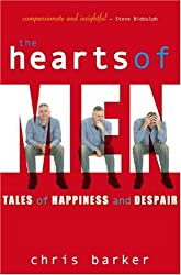 The Hearts of Men: Tales of Happiness and Despair