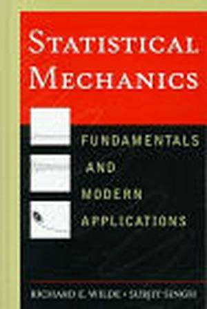 Statistical Mechanics: Fundamentals and Modern Applications