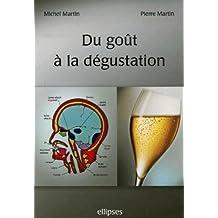 Du Gout a la Degustation