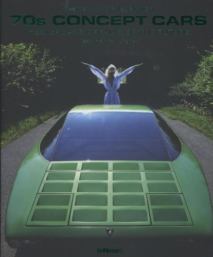 70s Concept Cars: Yesterday's Dreams of the Future (English, German and French Edition) - 41rgFmYzURL - 70s Concept Cars: Yesterday's Dreams of the Future (English, German and French Edition)