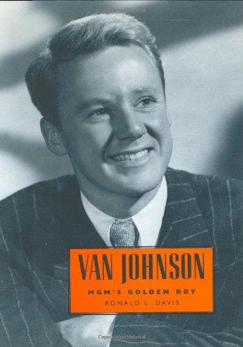 Van Johnson: MGM's Golden Boy (Hollywood Legends ()