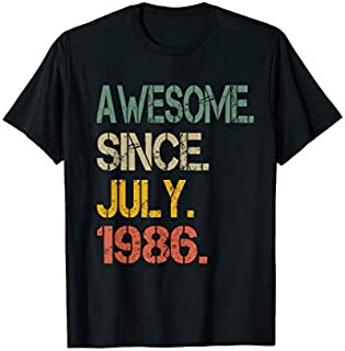 Awesome Since JULY 1986  33rd Birthday Gift 33 Yrs Old T-shirt | Size S - 5XL