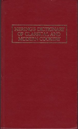 herings-dictionary-of-classical-and-modern-cookery-eighth-english-edition