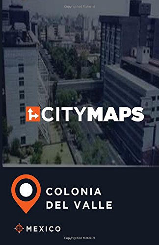 Download City Maps Colonia del Valle Mexico ebook