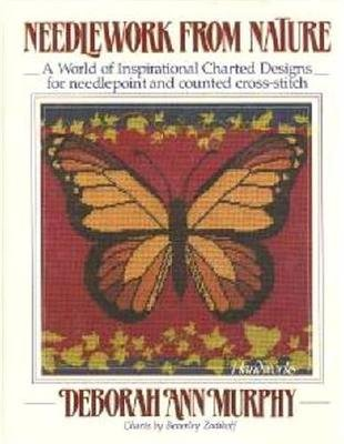 (Needlework From Nature signed by Author Inspirational Charted Designs)