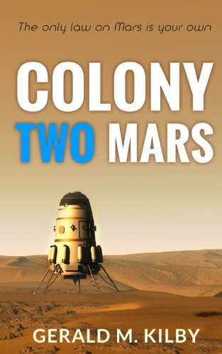 Colony Two Mars (Colony Mars) (Volume 2)