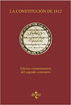 La Constitución De 1812: Edición Conmemorativa Del Segundo Centenario por Aa.vv.