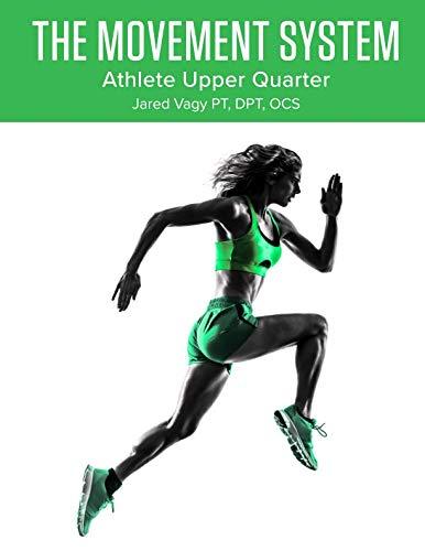 The Movement System: Athlete Upper Quarter