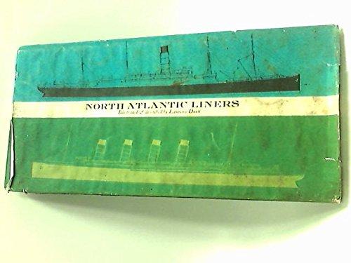 North Atlantic Liners, - Liner Atlantic