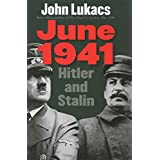 June 1941: Hitler and Stalin