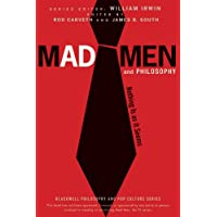 Mad Men and Philosophy: Nothing Is as It Seems (The Blackwell Philosophy and Pop Culture Series Book 20)