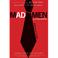 Mad Men and Philosophy: Nothing Is as It Seems (The Blackwell Philosophy and Pop Culture Series Book 20) (English Edition)