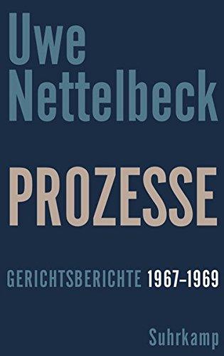 Prozesse: Gerichtsberichte 1967–1969