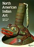North American Indian Art, Jill L. Furst and Peter Furst, 0847804615