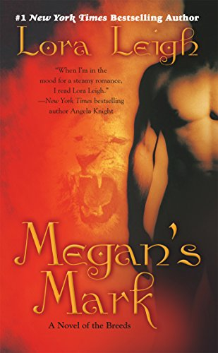 Megan's Mark: A Novel of the Breeds - Kindle edition by Lora