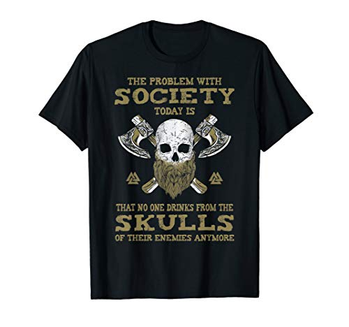 Viking Shirts: The Problem With Society Today