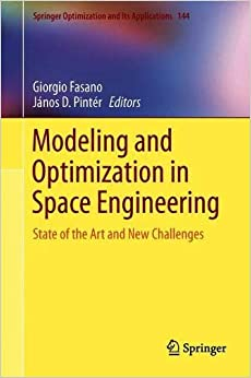 Giorgio Fasano - Modeling And Optimization In Space Engineering: State Of The Art And New Challenges
