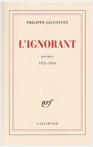 Amazonfr Lignorant Poèmes 1952 1956 Philippe
