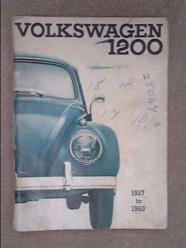 Volkswagen 1200 Instruction Manual Sedan and Convertible 1957 to 1960