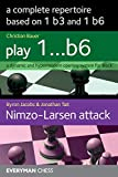 A Complete Repertoire Based On 1 B3 And 1 B6 - Christian Bauer Byron Jacobs Jonathan Tait