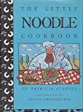The Little Noodle Cookbook, Patricia Stapley, 0517587882