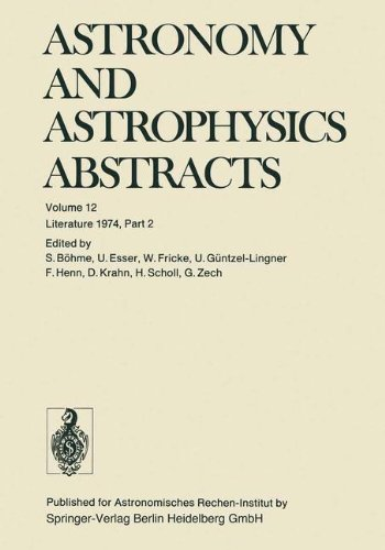 Literature 1974, Part 2 (Astronomy and Astrophysics Abstracts)