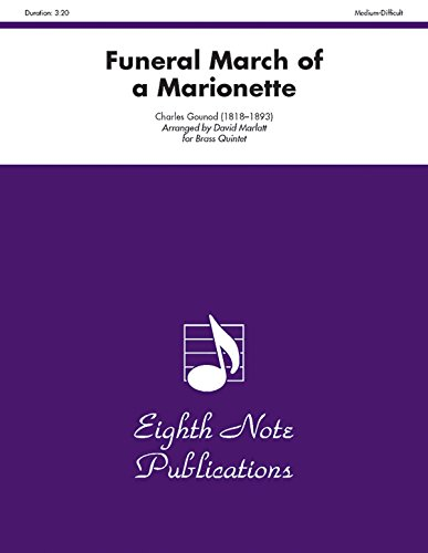 Funeral March of a Marionette For Brass Quintet: Score & Parts by Eighth Note Publications