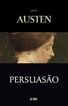 Persuasão por [Jane Austen]
