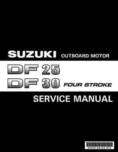 amazon com suzuki outboard df25 df30 four stroke repair service rh amazon com suzuki df 25 service manual pdf suzuki df 25 service manual free