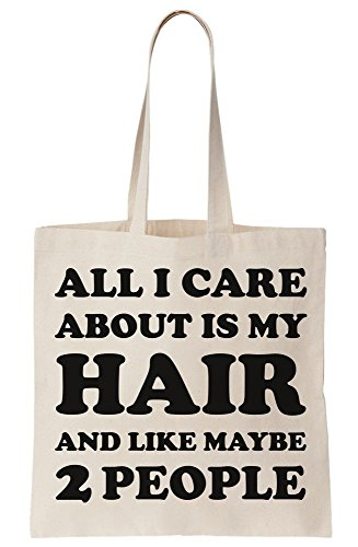 And 2 Maybe Canvas Care Is Tote My About Bag Hair People All I Like zYxpqBU