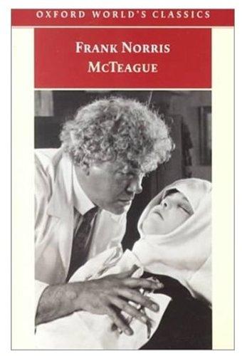 McTeague: A Story of San Francisco (Oxford World's Classics) pdf epub