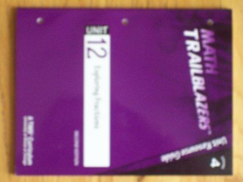 Download Math Trailblazers, Grade 4 Unit Resource Guide Unit 12 Exploring Fractions ebook