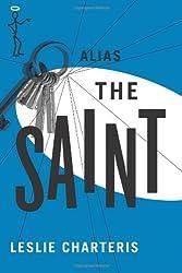 Alias the Saint (The Saint Series)