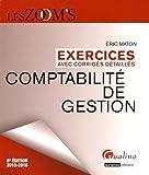 Comptabilité de gestion : Exercices avec corrigés détaillés, 2015-2016