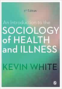 Sociology of Health, Healing, and Illness, The, 7th Edition